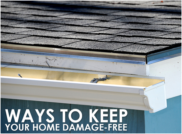 Ways to keep your home damage free